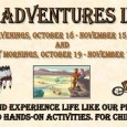 Awesome Adventures in History @ the Central Library Tuesday Evenings @ 6:30 pm and Wednesday Mornings @ 11 am beginning October 18/19 through November 15/16 for children K-5th grade. Hands-on […]