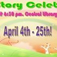 The Central Library is now offering Evening Story Celebrations for toddlers and preschoolers ages 2 – 5, their parents and caregivers Thursday evenings @ 6:30 pm beginning April 4 through...