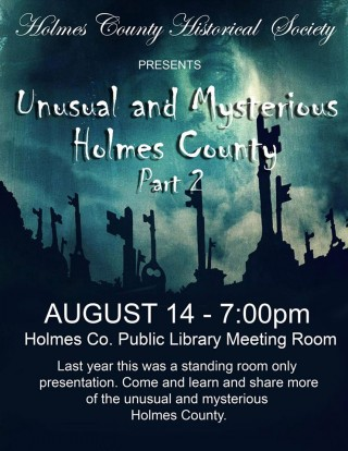 Unusual and Mysterious Holmes County Part 2 @ Holmes County District Public Library | Millersburg | Ohio | United States